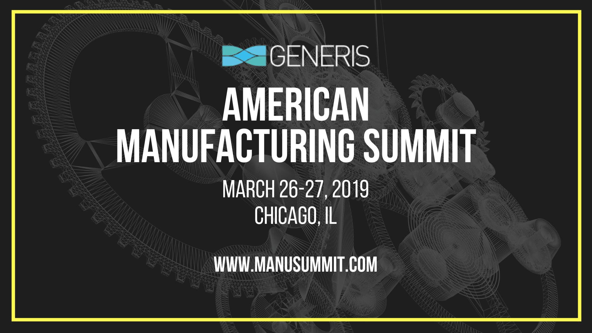 American Manufacturing Summit 2020 | Generis Group